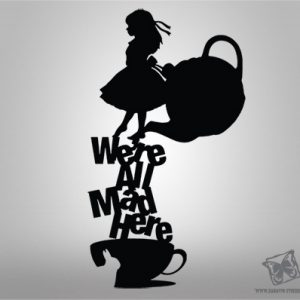 Стикер за стена We are all mad here